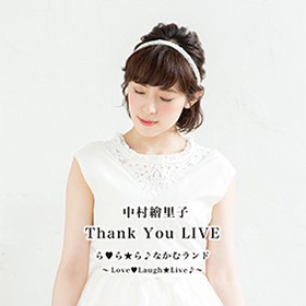 Thank You LIVE ら♡ら☆ら♪なかむランド~Love♡Laugh☆Live♪~